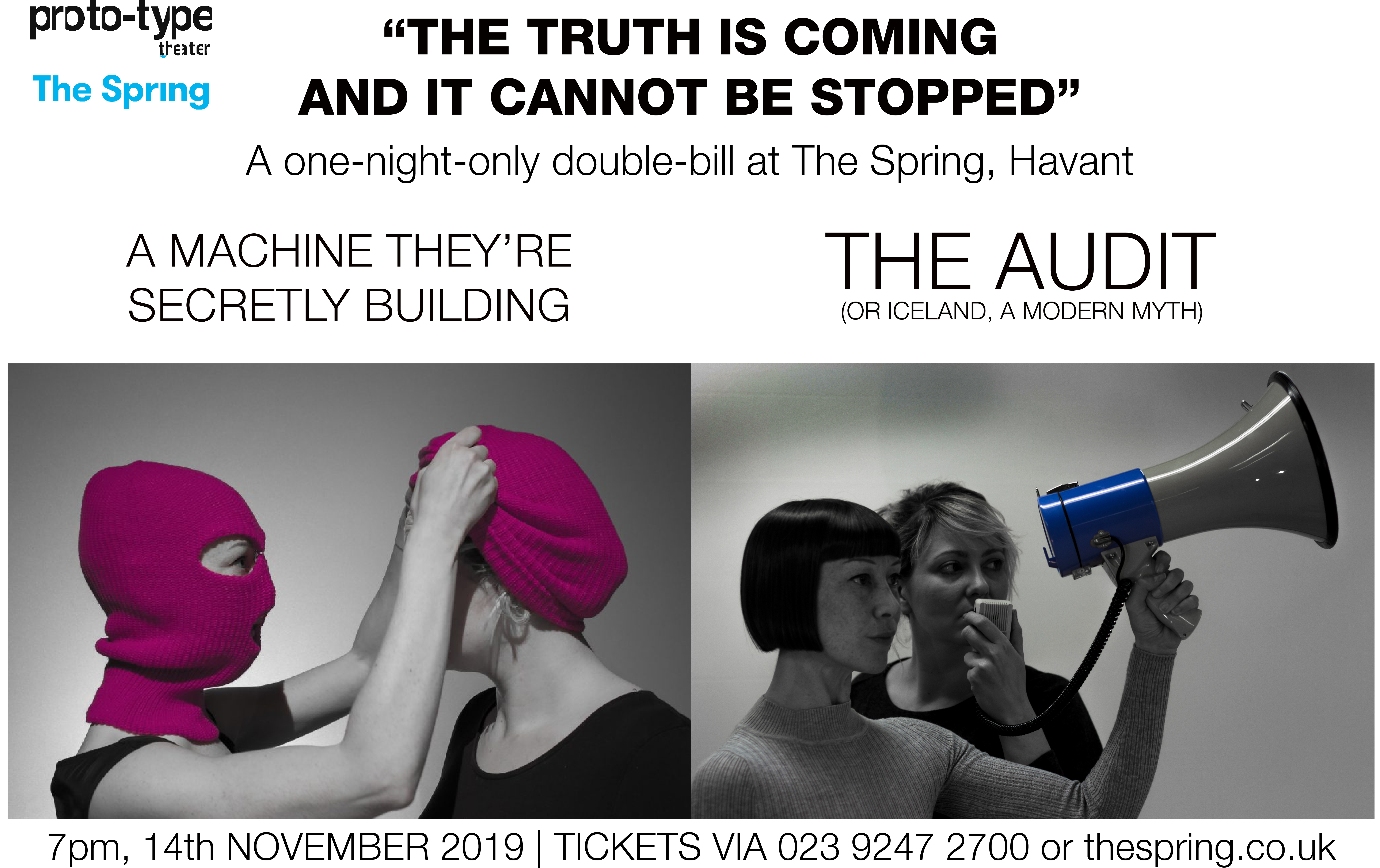 http://thespring.co.uk/whats-on/theatre/the-truth-is-coming-and-it-cannot-be-stopped/